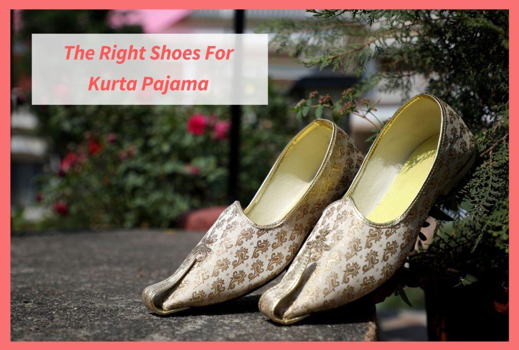 Shoes To Wear With Kurta Pajama